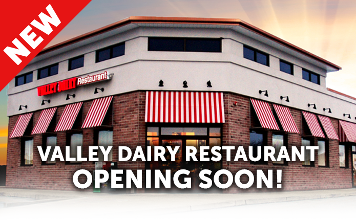 Valley Dairy Restaurant Opening Soon